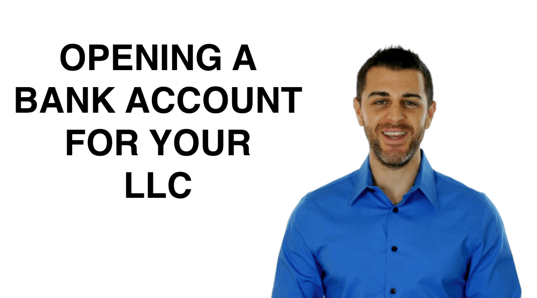 How to Open a Business Bank Account for your LLC | LLC University®