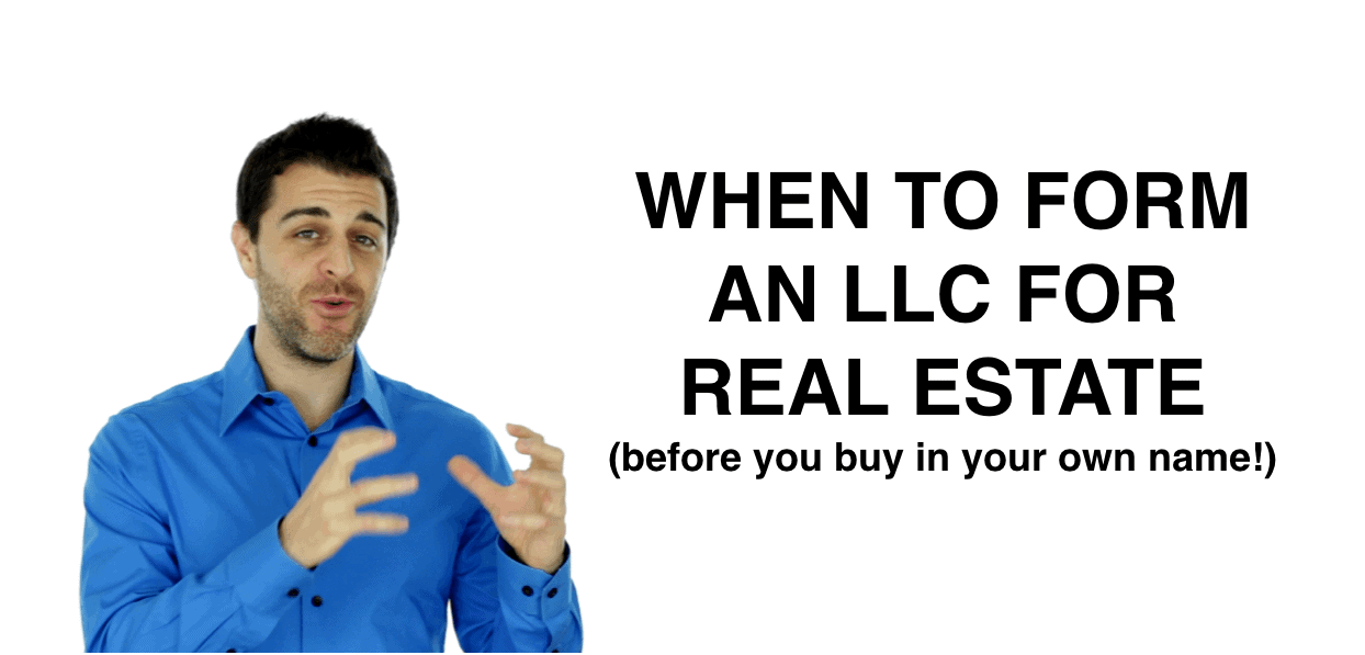 When To Form An Llc For Real Estate